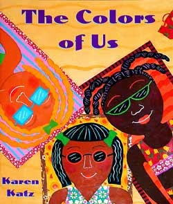 The Color of Us by Karen Katz