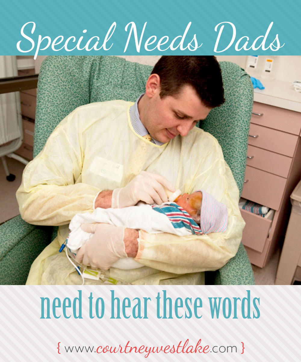 These are some of the best things you can say to a special needs dad!