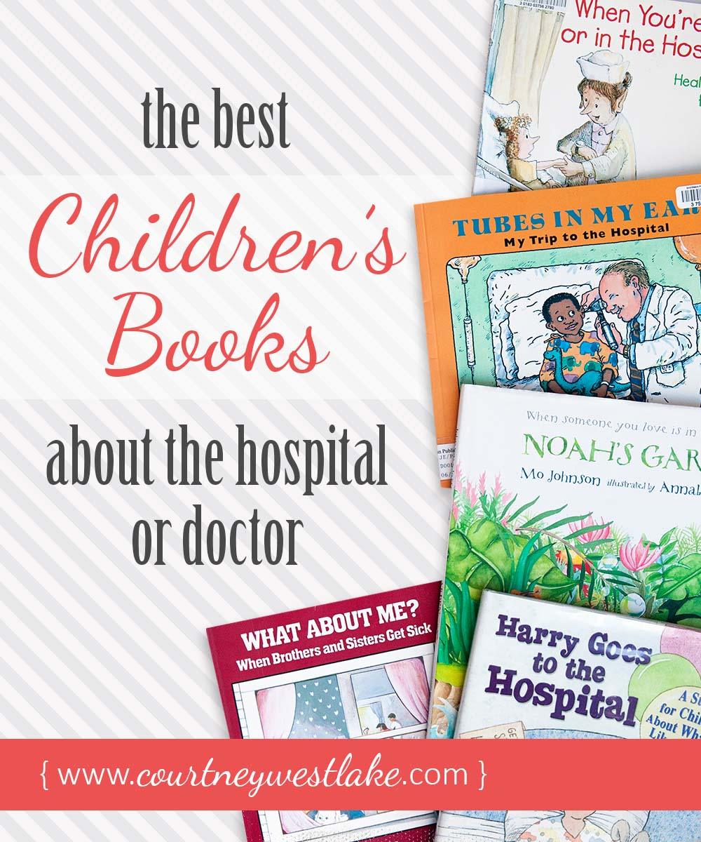 The best children's books about the hospital or doctor