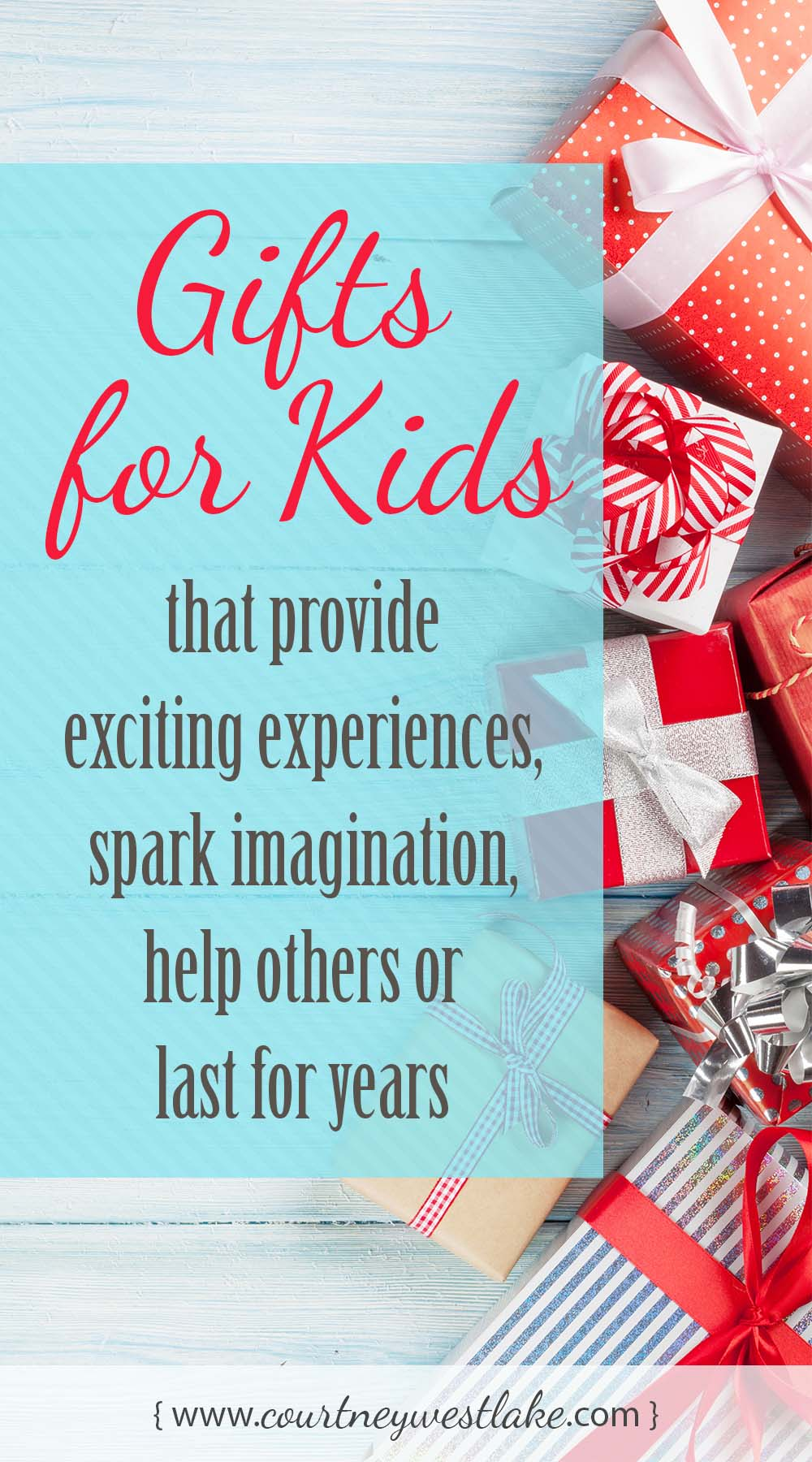 Gifts for kids that provide exciting experiences, spark imagination, help others or last for years - What a FANTASTIC list of ideas!! The best presents for kids!